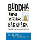 Buddha in Your Backpack