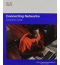 Connecting and Securing Networks Companion Guide and Lab Valuepack