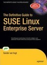 The Definitive Guide to SUSE Linux Enterprise Server
