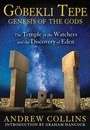 GoeBekli Tepe: Genesis of the Gods