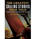 Greatest Sailing Stories Ever Told