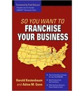So You Want To Franchise Your Business?