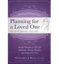The Caregiver's Legal Guide Planning for a Loved One with Chronic Illness