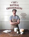 The Art of Natural Cheesemaking