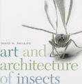 Art and Architecture of Insects
