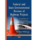 Federal & State Environmental Reviews of Highway Projects