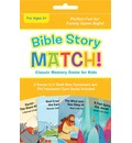 Bible Story Match! - Compiled by Barbour Staff