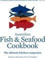 The Australian Fish and Seafood Cookbook