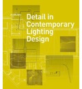 Detail in Contemporary Lighting Design