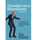Grandpa on a Skateboard