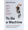 To Be a Machine