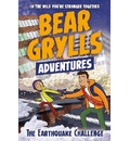 A Bear Grylls Adventure 6: The Earthquake Challenge