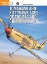 Tomahawk and Kittyhawk Aces of the RAF and Commonwealth - Tony Holmes