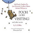 Winnie the Pooh: Pooh Goes Visiting and Other Stories