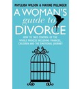 A Woman's Guide to Divorce