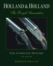 Holland & Holland the Royal Gunmaker