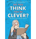 Do You Think You're Clever?