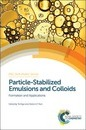 Particle-Stabilized Emulsions and Colloids
