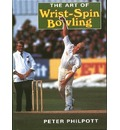 The Art of Wrist Spin Bowling