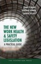 The New Work Health and Safety Legislation