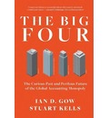 The Big Four: The Curious Past and Perilous Future of Global AccountingMonopoly