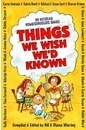 Things We Wish We'd Known - Bill Waring