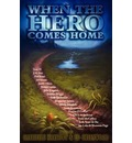 When the Hero Comes Home - Gabrielle Harbowy