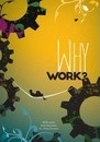 Why Work?: Arguments for the Leisure Society 2016