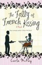 The Folly of French Kissing