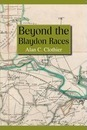 Beyond the Blaydon Races: Part one