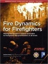 Fire Dynamics for Firefighters: Compartment Firefighting Series: Volume 1