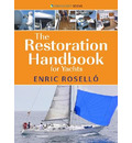 The Restoration Handbook for Yachts - The essential guide to fibreglass yacht restoration and repair