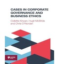 Cases in Corporate Governance and Business Ethics