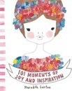 101 Moments of Joy and Inspiration
