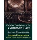 Christian Foundations of the Common Law, Volume 3