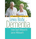 A Caregiver's Guide to Lewy Body Dementia