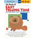 My Book of Easy Telling Time: Hours & Half-Hours