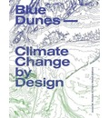 Blue Dunes - Resiliency by Design