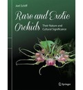 Rare and Exotic Orchids