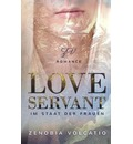 Love Servant - Zenobia Volcatio
