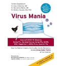 Virus Mania: Corona/COVID-19, Measles, Swine Flu, Cervical Cancer, Avian Flu, SARS, BSE, Hepatitis C, AIDS, Polio, Spanish Flu. How the Medical ... Making Billion-Dollar Profits At Our Expense