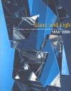 Glass and Light 1856 - 2006