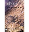 El expediente H. / The H. file - Ismail Kadare