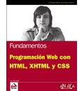 Programacion Web con HTML, XHTML y CSS/ Web Programming with HTML, XHTML and CSS
