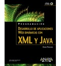 Desarrollo de aplicaciones Web dinámicas con XML y Java / Dynamic Web Applications Development Using Java and XML