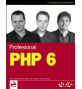 PHP 6 / Professional PHP6