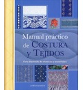 Manual practico de Costura y Tejidos/ Practical Manual Of Seam And Fabrics
