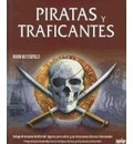 Piratas y Traficantes - Moira Butterfield