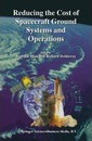Reducing the Cost of Spacecraft Ground Systems and Operations - Jiun-Jih Miau