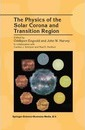 The Physics of the Solar Corona and Transition Region - C. J. Schrijver